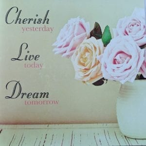 Cherish, Live, Dream